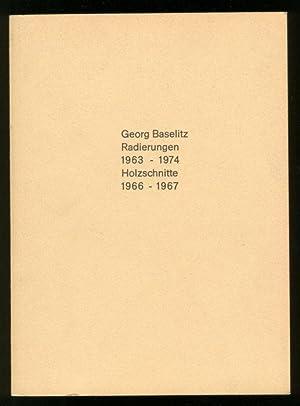 Georg Baselitz Radierungen 1963 - 1974, Holzschnitte: Baselitz, Georg