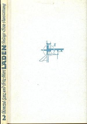 Läden, Band II: Anlage, Bau, Ausstattung. Redaktion,: Gatz, Konrad /
