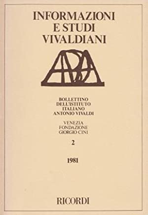 Informazioni e Studi Vivaldiani. Bollettino dell'Istituto Italiano: VIVALDI -