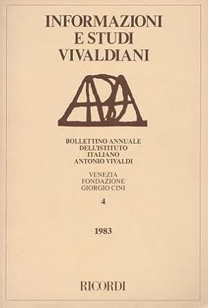 Informazioni e Studi Vivaldiani. Bollettino annuale dell'istituto: VIVALDI -