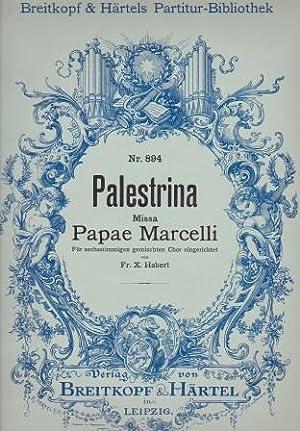 Missa Papae Marcelli. Für sechsstimmigen gemischten Chor: PALESTRINA, GIOVANNI PIERLUIGI
