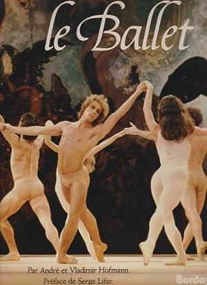 Le Ballet . avec la participation de: HOFMANN, ANDRÉ &