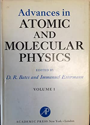 Advances in Atomic and Molecular Physics, Volume: Bates, D.R.; Estermann,