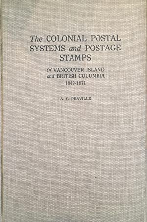 The colonial postal systems and postage stamps: Deaville, Alfred Stanley