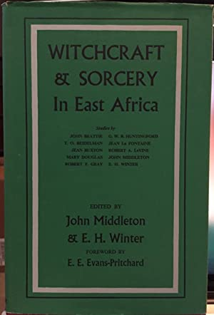 Witchcraft and Sorcery in East Africa: John Middleton (editor);