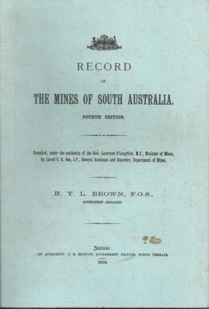 Record of the Mines of South Australia Fourth Edition