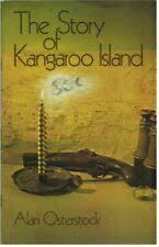 The Story of Kangaroo Island