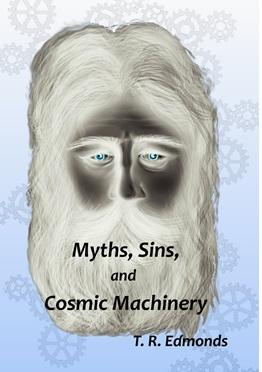 Myths, Sins and Cosmic Machinery