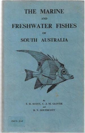 The Marine and Fresh Water Fishes of South Australia