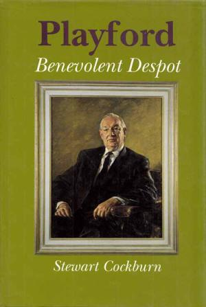 Playford: Benevolent Despot