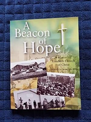 A Beacon of Hope: A History of Elizabeth Church of Christ