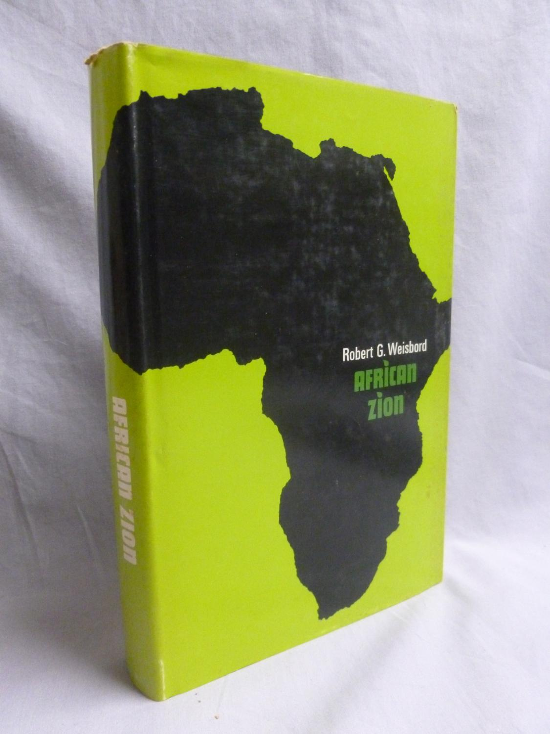 African Zion: The attempt to establish A Jewish colony in the East Africa Protectorate 1903-1905