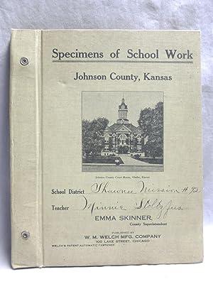 Specimens of School Work: Johnson County, Kansas
