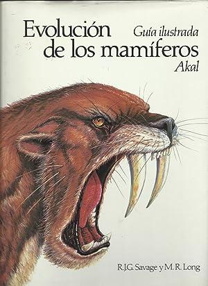 EVOLUCIÓN DE LOS MAMÍFEROS. Guía ilustrada: Savage, R.J.G.