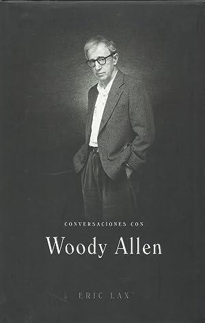 CONVERSACIONES CON WOODY ALLEN: Lax, Eric