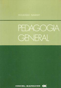 PEDAGOGÍA GENERAL.: Nassif, Ricardo