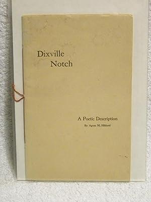 Dixville Notch: Poetic Description of the Famous: Miss Agness Hibbard