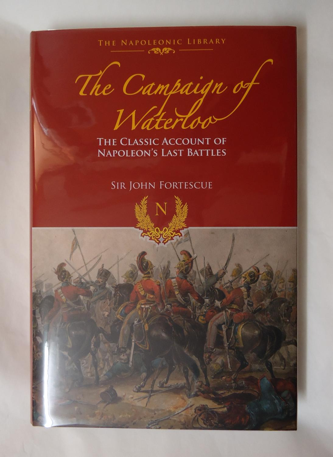 account of the battle of waterloo Sandra cruise, one of our archive volunteers, writes: the bicentenary of the battle of waterloo, fought on 18 june 1815, affords the ideal opportunity to.
