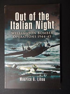 OUT OF THE ITALIAN NIGHT : Wellington: Lihou, Maurice G