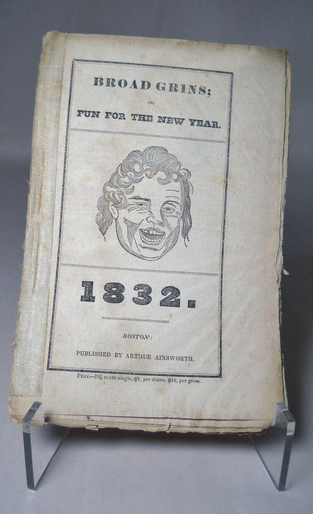 Broad Gins; or, Fun for the New Year. 1832. (Almanac): Ainsworth, Arthur (Publisher)