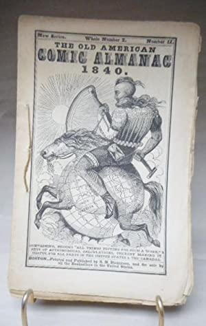 The Old American Comic Almanac, 1840, New Series, Whole Number I, Number II
