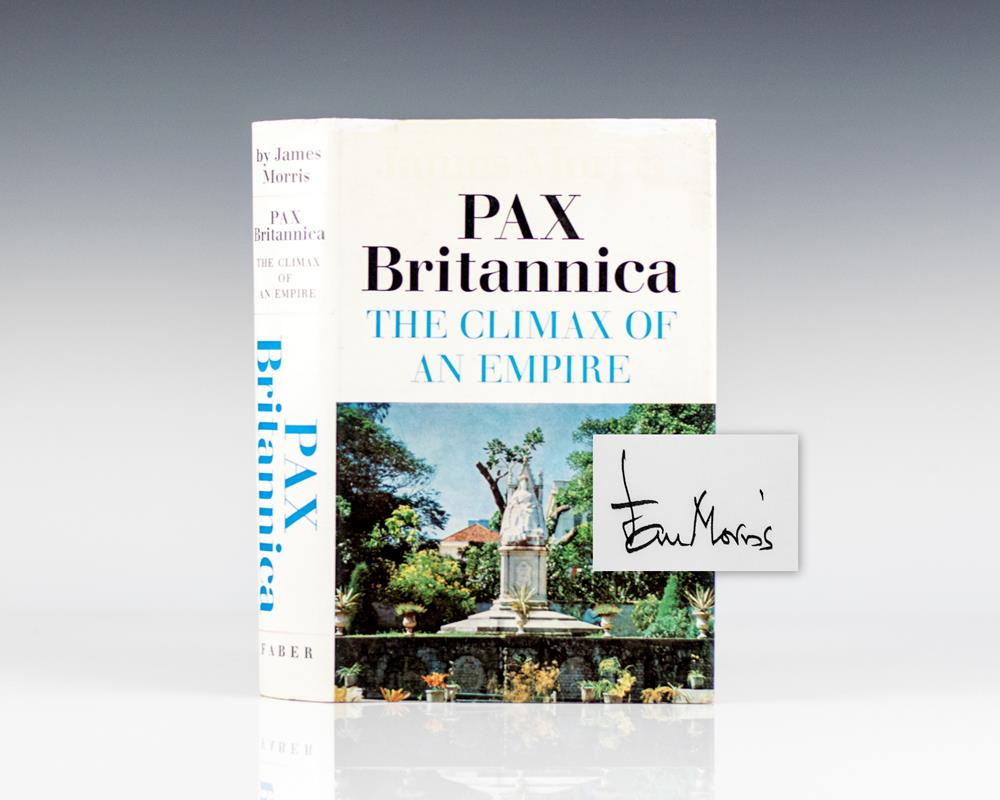 Pax Britannica: The Climax of an Empire. Morris, James [Jan] Hardcover
