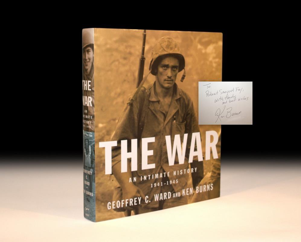 The War: An Intimate History 1941-1945. Ward, Geoffrey C. & Ken Burns Hardcover