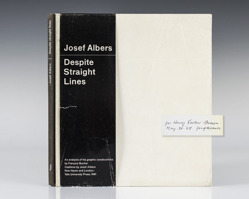 Despite Straight Lines. Albers, Josef; Cartier-Bresson, Henri Hardcover First edition. Octavo, original boards. Inscribed by the author to Henri Cartier-Bresson,  For Henry Cartier-Bresson Josef Albers May 20, ?68.  Cartie