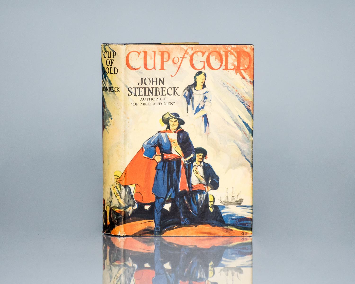 Cup of Gold. Steinbeck, John Hardcover