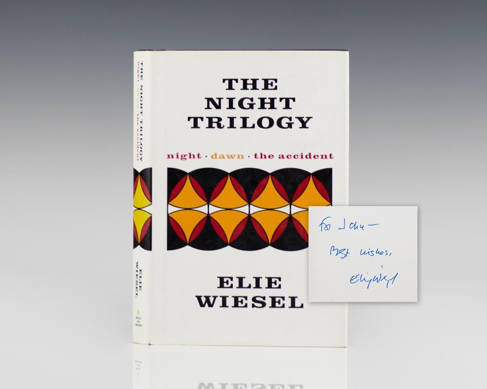 The Night Trilogy: Night; Dawn; The Accident. by Wiesel, Elie: Hill and Wang,  New York Signed by Author(s) - Raptis Rare Books, ABAA/ ILAB