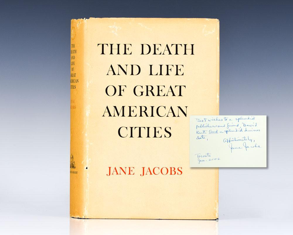 The Death And Life of Great American Cities. Jacobs, Jane