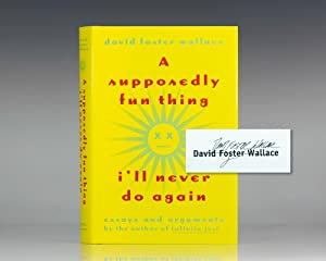 david foster wallace a supposedly fun thing essay David foster wallace essay david foster wallace infinite jest, a supposedly fun thing i'll never do again.