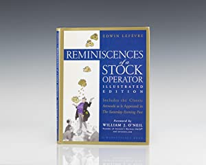 Reminiscences of a Stock Operator: Illustrated Edition.: Lefevre, Edwin; Foreword