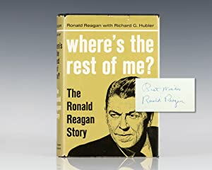 Where's the Rest of Me? The Ronald Reagan Story.