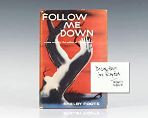 Follow Me Down.: Foote, Shelby