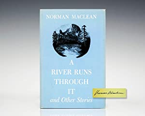 A River Runs Through It and Other: MacLean, Norman