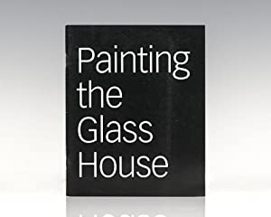 Painting the Glass House: Artists Revisit Modern: Hough, Jessica and