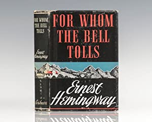 For Whom The Bell Tolls.: Hemingway, Ernest
