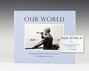 Our World.: Oliver, Mary; Photographs