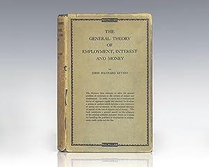 The General Theory of Employment, Interest and: Keynes, John Maynard.