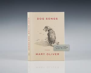 Dog Songs: Poems.: Oliver, Mary
