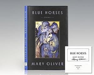 Blue Horses: Poems.: Oliver, Mary