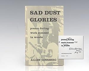 Sad Dust Glories: poems during work summer: Ginsberg, Allen