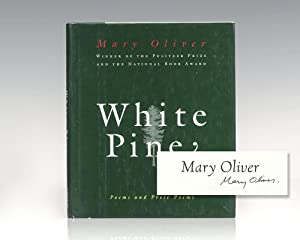White Pine: Poems and Prose Poems.: Oliver, Mary