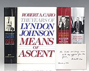 The Years of Lyndon Johnson: The Path: Caro, Robert A