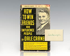 How to Win Friends and Influence People.: Carnegie, Dale