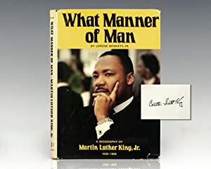 What Manner of Man: A Biography Of: King, Martin Luther