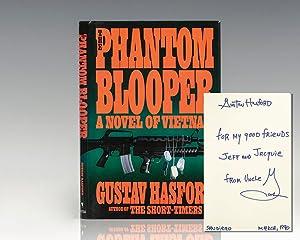 The Phantom Blooper: A Novel of Vietnam.: Hasford, Gustav