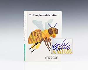 The Honeybee and the Robber.: Carle, Eric