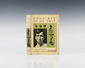 Good-Bye To All That: An Autobiography.: Graves, Robert